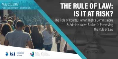 28 May 2019: The Rule of Law: Is it at Risk? The Role of Courts, Human Rights Commissions & Administrative Bodies in Preserving the Rule of Law
